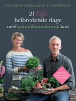 21 nye helbredende dage med antiinflammatorisk kost - Louise Bruun, Jerk W. Langer