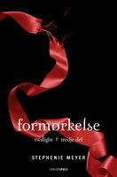 Twilight (3) - Formørkelse - Stephenie Meyer