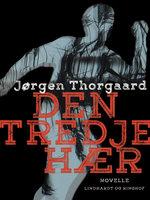 Den tredje hær - Jørgen Thorgaard