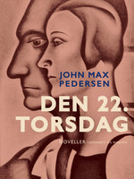 Den 22. torsdag - John Max Pedersen