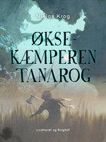 Øksekæmperen Tanarog - Niklas Krog