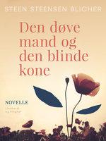 Den døve mand og den blinde kone - Steen Steensen Blicher