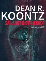 Så langt øjet rækker - Dean R. Koontz