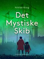 Det Mystiske Skib - Niklas Krog