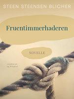 Fruentimmerhaderen - Steen Steensen Blicher