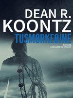 Tusmørkeøjne - Dean R. Koontz