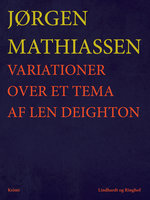 Variationer over et tema af Len Deighton - Jørgen Mathiassen