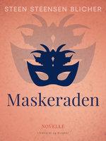 Maskeraden - Steen Steensen Blicher