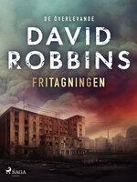 Fritagningen - David Robbins