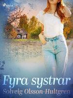 Fyra systrar - Solveig Olsson Hultgren