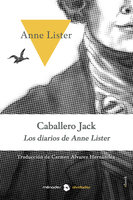 Caballero Jack - Anne Lister