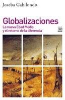 Globalizaciones - Joseba Gabilondo