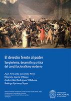 El derecho frente al poder - Mauricio García Villegas, Rodrigo Uprimny Yepes, Juan Fernando Jaramillo Pérez, Andrés Abel Rodríguez Villabona