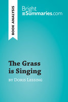 The Grass is Singing by Doris Lessing (Book Analysis) - Bright Summaries