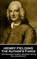The Author's Farce - Henry Fielding