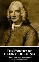 The Poetry of Henry Fielding - Henry Fielding