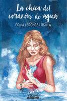 La chica del corazón de agua - Sonia Lerones Losilla