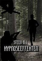 Hypnoseeffekten - Steen B. J.
