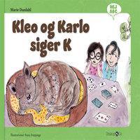 Kleo og Karlo siger K - Marie Duedahl