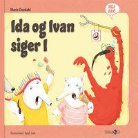 Ida og Ivan siger I - Marie Duedahl