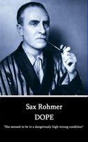 Dope - Sax Rohmer