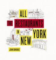 All the Restaurants in New York - John Donohue