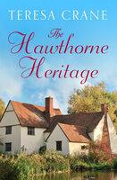 The Hawthorne Heritage - Teresa Crane