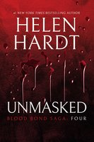 Unmasked: Blood Bond – Parts 10, 11 & 12 (Volume 4) - Helen Hardt