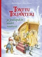 Tonttu Toljanteri ja joulupukin uudet vaatteet - Annukka Kiuru