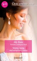 Prinsens undslupne brud/Med kærligheden i hælene - Ally Blake, Shirley Jump