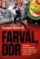 Farväl, DDR - Guido Knopp