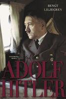 Adolf Hitler - Bengt Liljegren