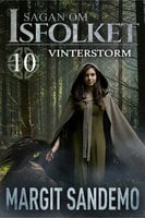 Vinterstorm: Sagan om isfolket 10 - Margit Sandemo