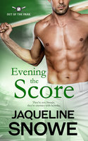 Evening the Score - Jaqueline Snowe