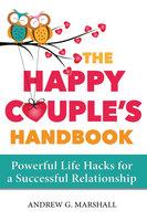 The Happy Couple's Handbook - Andrew G. Marshall