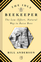 The Idle Beekeeper - Bill Anderson