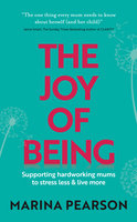 The Joy of Being - Marina Pearson