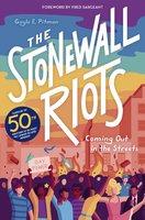 The Stonewall Riots - Gayle E Pitman