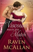 The Viscount Meets his Match - Raven McAllan
