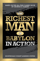 The Richest Man in Babylon in Action - Nightingale-Learning Systems