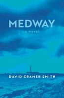 Medway - David Cramer Smith