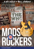 Mods to Rockers - Colin Stoddart