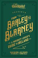 From Barley to Blarney - Sean Muldoon, Jack McGarry, Tim Herlihy