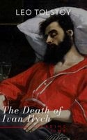 The Death of Ivan Ilych - Lev Nikolayevich Tolstoy