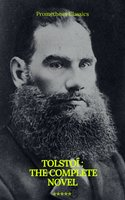 Tolstoï: The Complete novel (Prometheus Classics) - Leo Tolstoy