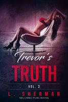 Trevor's Truth 2 - L. Sherman