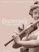 Euterpe - Thor Lange, Sigurd Müller, Clarentius Gertz