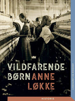 Vildfarende børn - Anne Løkke