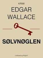 Sølvnøglen - Edgar Wallace