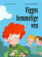 Viggos hemmelige ven - Hans Christian Hansen
